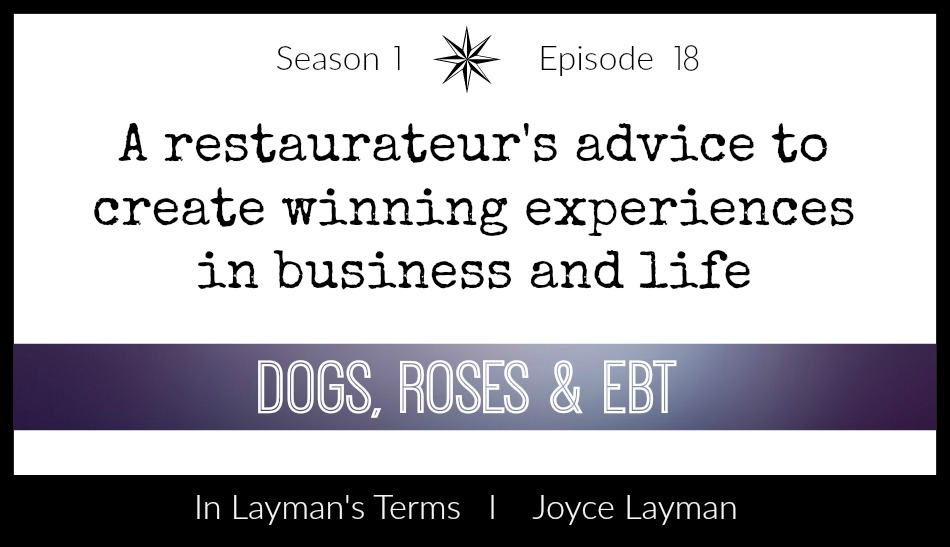 Episode 18 – Dogs, Roses & EBT