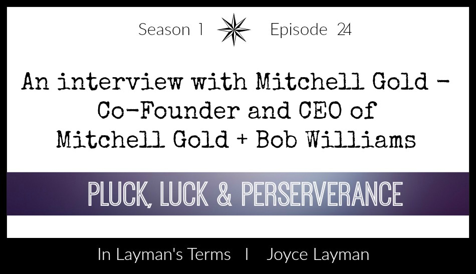 Episode 24 – Pluck, Luck & Perseverance