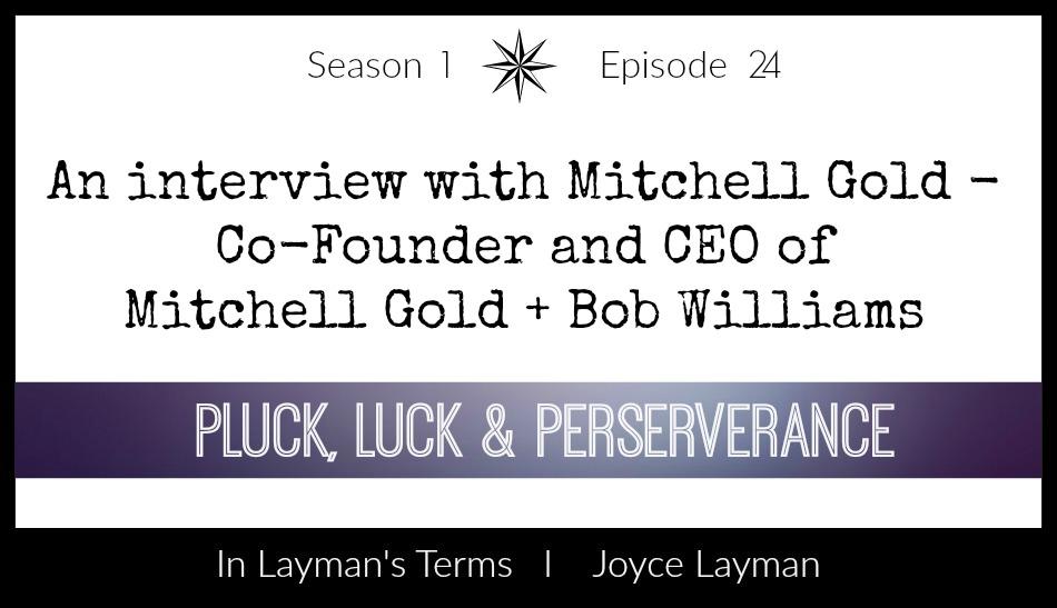 Episode 24 – Pluck, Luck & Perseverance