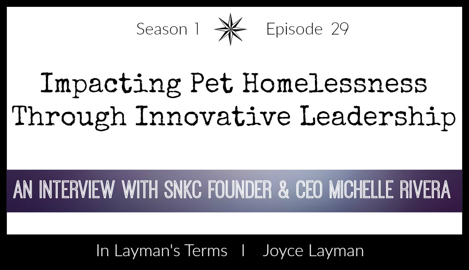 Episode 29 – Impacting Pet Homelessness Through Innovative Leadership