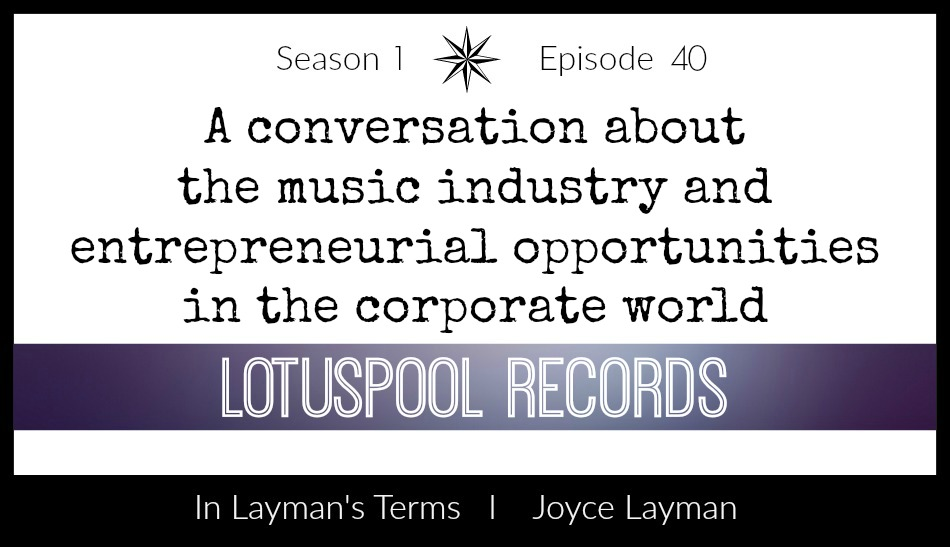 Episode 40 – Lotuspool Records