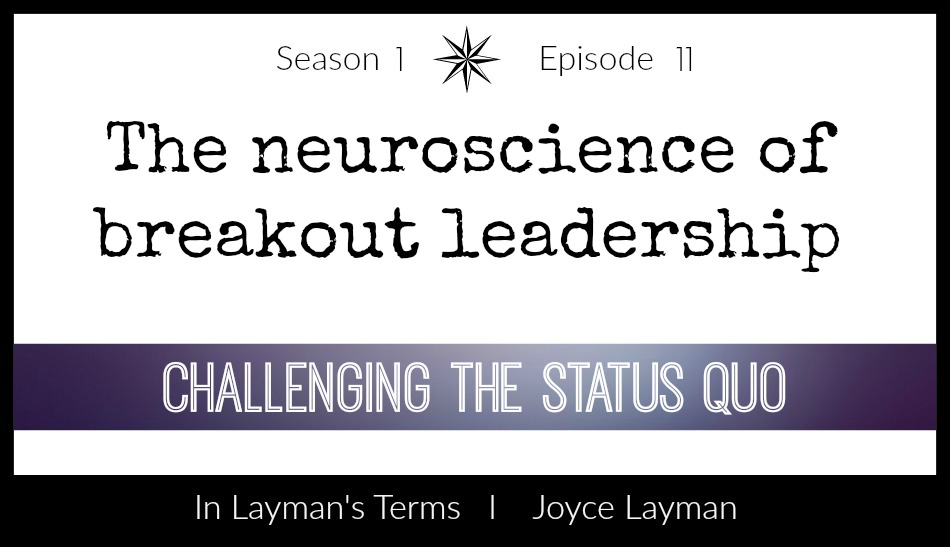 Episode 11 – Challenging the Status Quo