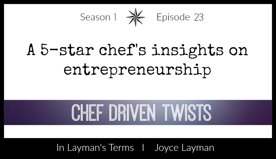 Episode 23 – Chef Driven Twists
