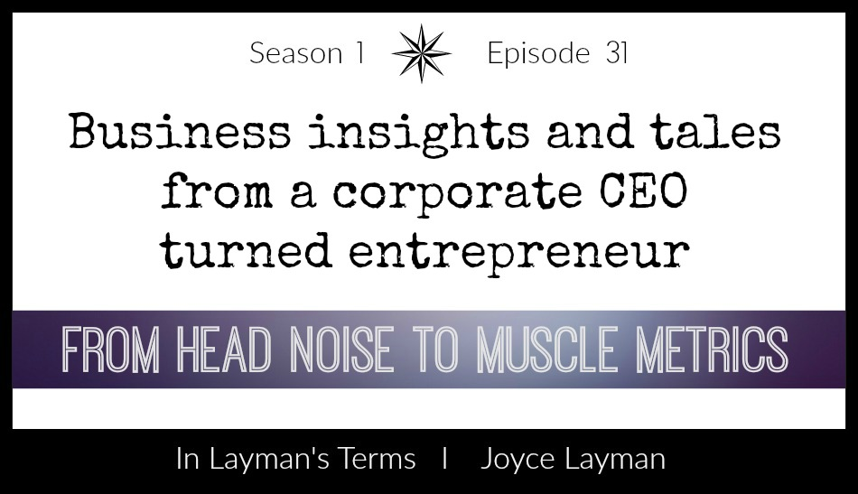 Episode 31 – From Head Noise to Muscle Metrics