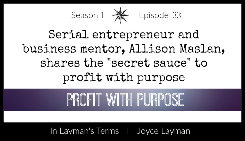 Episode 33 – Profit With Purpose
