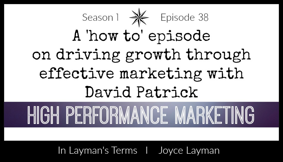 Episode 38 – High Performance Marketing
