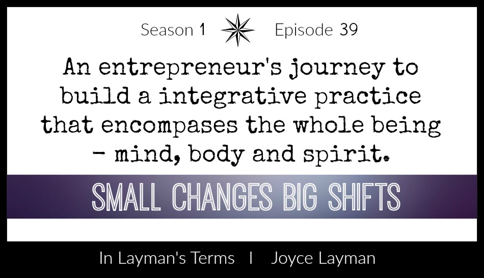 Episode 39 – Small Changes Big Shifts
