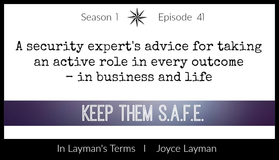 Episode 41 – Keep Them SAFE