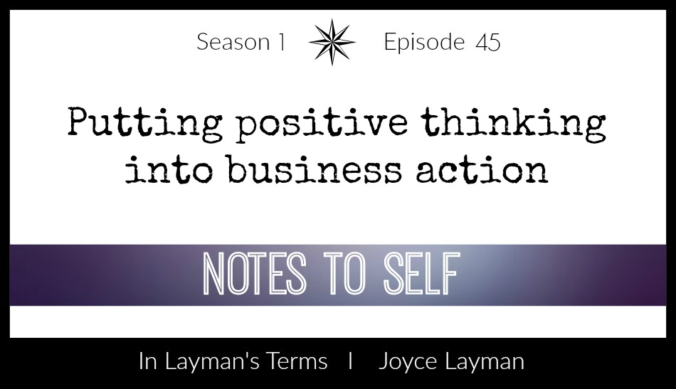 Episode 45 – Notes to Self